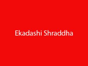 Ekadashi Shraddha